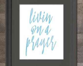 Instant Download, Livin on a Prayer, Song Lyrics Print, Watercolor Printable Art, Music Art Print, Bon Jovi