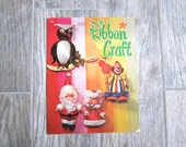 Vintage Ribbon Craft Book, 18 Patterns for Holiday and Home Display from the 1970s, Easter Eggs, Christmas Dolls and Ornaments, Animal Dolls