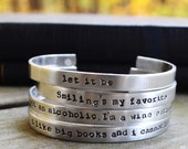 Personalized Bracelet - Custom Bracelet -  Modern - Looks Like Silver - Hand Stamped - Unisex - Under 20 - For Him - For Her - Lyrics