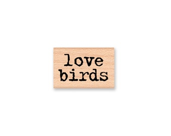 LOVE BIRDS Rubber Stamp~Option of Two Font Styles~Wedding~Valentine's Day~Anniversary~Cards~Wood Mounted Stamp (43-53 T)(43-51 S) )