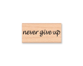 never give up~Rubber Stamp~Courage~Thinking of You~Survivor~Get Well~Strong~Awareness~Special Needs~Wood Mounted Stamp (43-33)
