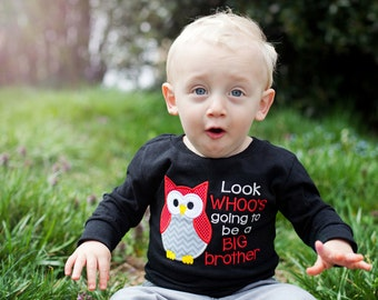 Boys Look Whoo's Going to be a Big Brother Shirt, Big Brother Shirt, Announcement Shirt, Baby Reveal Shirt, Going to be a Big Brother Shirt