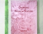 Drawing from the Book of Nature Dennis Klocek Art Nature Science
