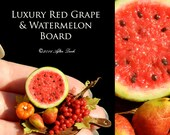 Luxury Fall Watermelon & Red Grape Walnut Board - Artisan fully Handmade Miniature Dollhouse Food in 12th scale.