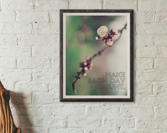 Printable Art Make Each Day Count - Buy & Support
