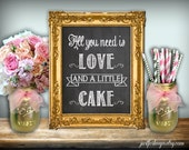 All You Need Is Love And Cake Sign Chalkboard Printable 8x10 PDF Instant Download Rustic Shabby Chic Woodland Cake Table Sign Love And Cake