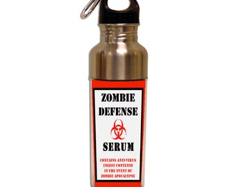 Funny ZOMBIE DEFENSE SERUM Water Bottle For Gamers, Horror Movie Lovers and Zombie Fans ~ Stainless Steel