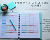 2016 EVERYDAY a Little Something Planner - weekly + monthly-8/2015-2016 -160+ documents - standard and half size included - Instant Download