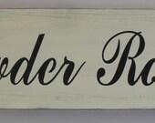 Powder Room Sign 6 x 18