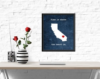 UNFRAMED California print, Home is where the heart is quote, California heart print, wall decor, California decor, home decor, California