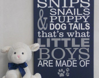 Snips and Snails and Puppy Dog Tails That's What Little Boys Are Made Of. Paw Prints, Sign Navy Blue Gray Nursery Wall Decor for Baby Room