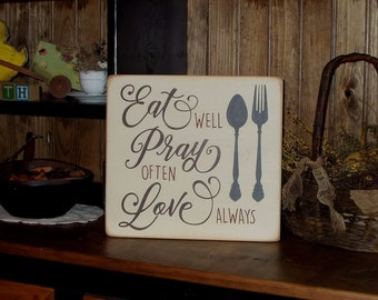Eat Pray Love Distressed Finish Wood Sign