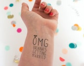 OMG! Bachelorette Tattoos, Temporary Tattoos,  Getting Married, Pack of Custom Tattoo Party Favors for a Bachelorette Party