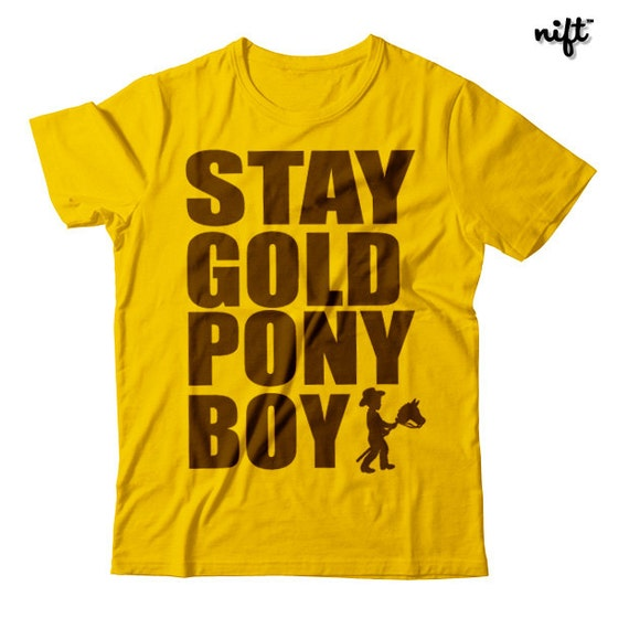 Stay Gold Pony Boy Unisex T-shirt by NIFT