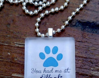You had me at woof glass tile pendant