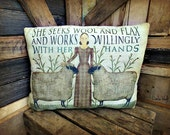 """Primitive Pillow, """"She Works Willingly With Her Hands"""""""