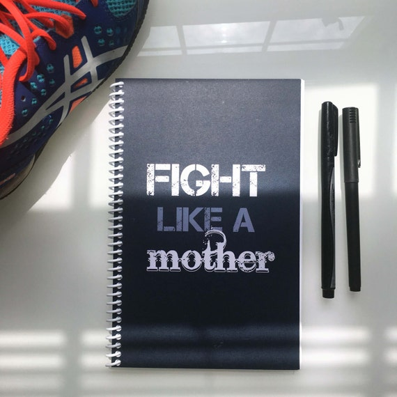 Fight Like a Mother Workout Journal (Blue)
