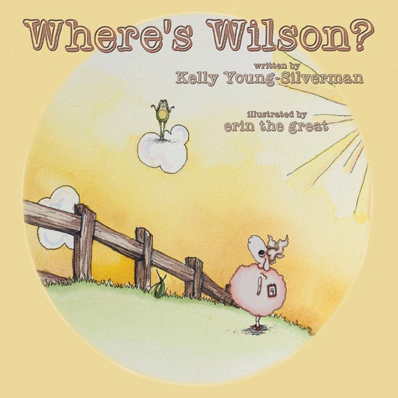Signed book | Where's Wilson? | children's book | written by Kelly Young-Silverman | illustrated by erin the great