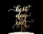 Best Day Ever Wedding Cake Topper - Soirée Collection