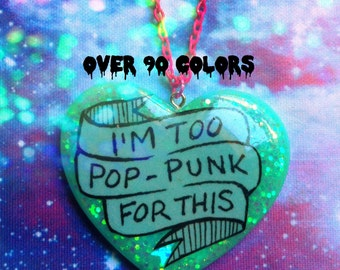 I'm Too Pop-Punk For This Resin Necklace, Pastel Goth, Soft Grunge, Tumblr, Kawaii