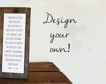 Design Your Own Quote Sign - Rustic Home Decor