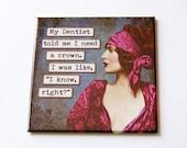 Funny Magnet, Humor, Fridge magnet, Retro Design, Kitchen Magnet, magnet, Stocking Stuffer, Sassy Women, Spoiled, Need a crown (5689)