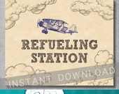 Refueling Station Sign - 8x10 inches - Vintage Airplane Birthday - Baby Shower - Food or Drink Sign - Digital - Printable - INSTANT DOWNLOAD