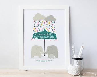 Baby Nursery Print - You Make Us Happy When Skies Are Grey  - personalised print - christening gift - elephant nursery - new baby print - uk