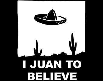 I Juan To Believe