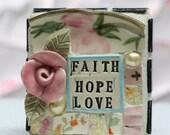 FAITH, HOPE, LOVE, mosaic wall art, gift