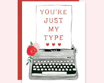 Typewriter Valentine's Card, Cute Valentines Card, Watercolor Valentine's Day Card, You're Just My Type Greeting Card, Typewriter Card