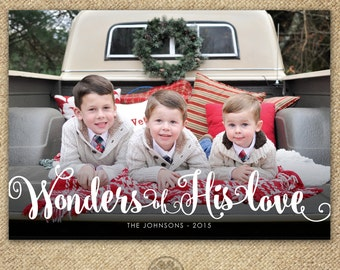 Religious Holiday Card - Wonders of His Love - Christian Christmas Card - Modern  - Printable File - Xmas Religious - Scripture - Photo Card