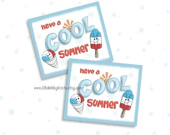 Have a Cool Summer Tag, End of School year, Teacher Gift Tag, Classroom Gift tag, birthday, favor, customizable