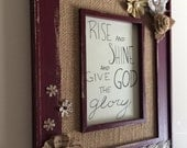 Customizable, Decorated, Rustic, Wooden, and Burlap Frame with Bible Verse Quote Hand Lettering