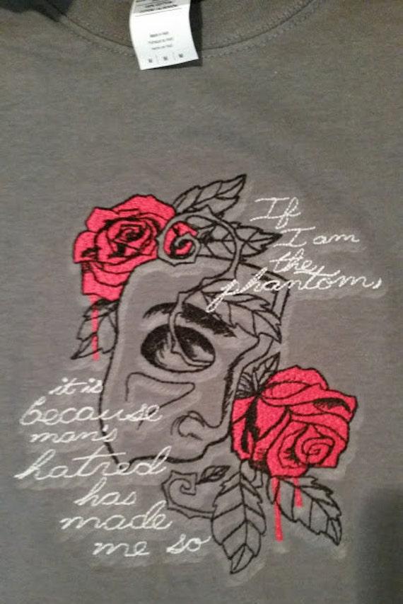 Phantom Inspired Embroidered Tee Shirt, Phantom of the Opera Quote Tee Shirt Embroidered, Literary Tee