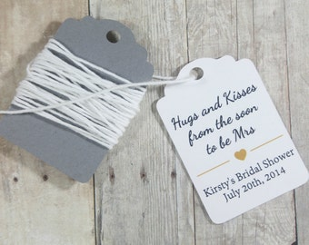 Custom White Tags set of 20 - Personalized Bridal Shower Tags - White Custom Shower Favors - Hugs and Kisses from the Soon to be Mrs