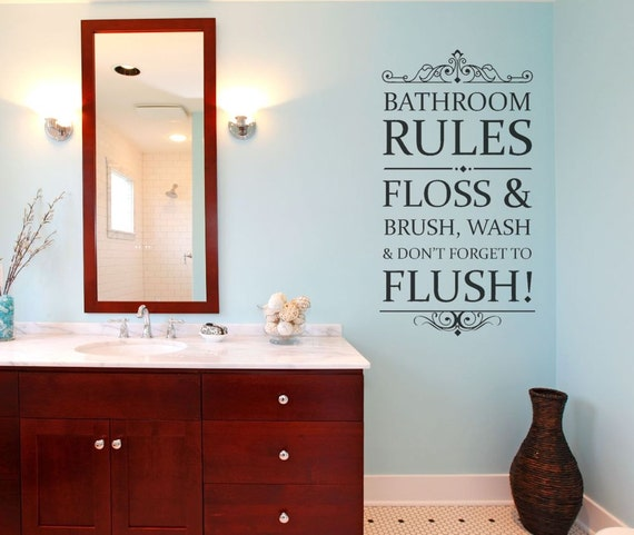 Bathroom rules wall decal bathroom decor family rules for Bathroom decor rules