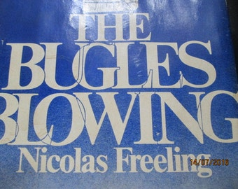 The Bugles blowing byNicolas Freeling