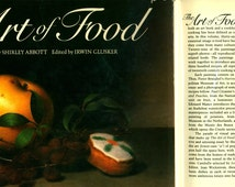 The Art of Food Book with Essay Recipes and Fine Art Reproductions by Shirley Abbott from Southern Living Publisher