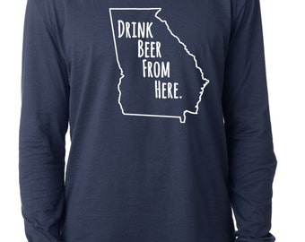 Craft Beer Georgia- GA- Drink Beer From Here™ Long Sleeve Shirt