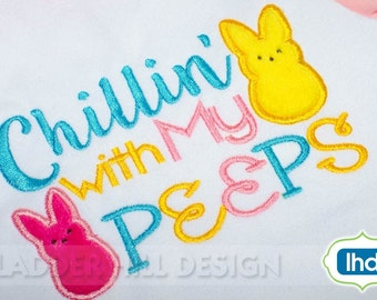 Peep Bunny Applique Embroidery -- Chillin with my Peeps -- Easter Peeps Machine Embroidery Design No.  EA040