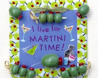 I Live for Martini Time