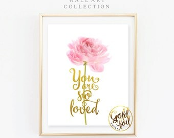 Baby Girl Nursery Decor,Gold Foil, Baby Girl Nursery Art, Pink and Gold Nursery, Floral Art Print, Girl Toddler Wall Art, You are so Loved