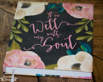 Hardcover Journal | It is Well With My Soul | Floral Notebook | Prayer Journal | Bound | 5.75 x 7.5"
