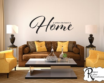 Home is Where the Heart Is Living Room Wall Decal