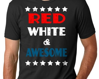 Independence Day T-Shirt Red White And Awesome Tee Shirt 4th July T-Shirt