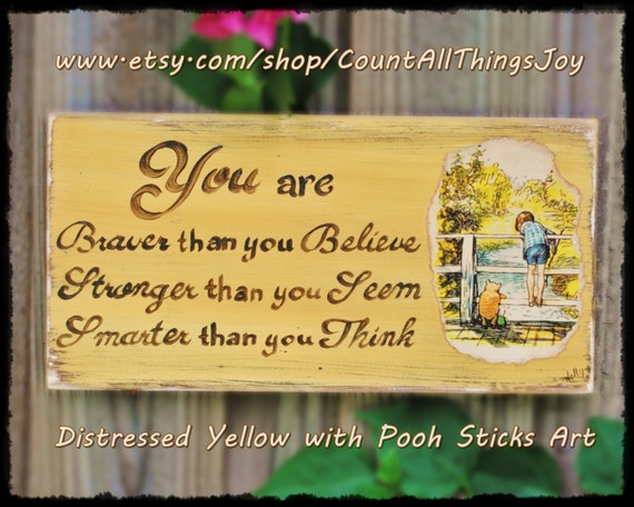 Winnie-the-Pooh You Are Braver Than You Believe