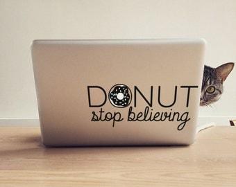 Donut Stop Believing: Funny Donut Macbook Decal