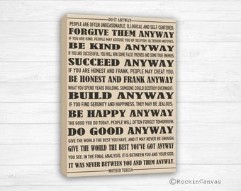 Canvas Print Mother Teresa's Do It Anyway Poem, Mother Teresa quote, Do it Anyway, Anyway poem, Bible verse, You pick colors