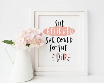 she believed she could so she did print // hand lettered print //motivational inspirational home decor print // hand lettered print